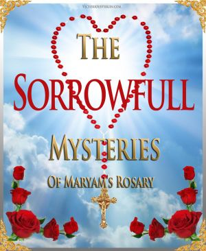 007 How To Pray The Rosary SORROWFUL Mysteries 1